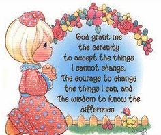 God grant me the serenity to accept the things I cannot change; courage to change the things I can; and wisdom to know the difference. Precious Moments Wedding, Precious Moments Quotes, Besties Quotes, Serenity Prayer Images, Serenity Quotes, Prayer Wallpaper, Meaningful Quotes, Inspirational Quotes, Courage To Change