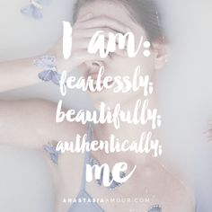 I am fearlessly; bea