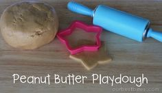 Peanut Butter Playdough     1 C creamy peanut butter  2 C powdered sugar  1/2 C honey     Directions: mix mix mix. Use stand mixer to make it quick, clean and easy, but if prefer to make it long, messy, and not-so-easy, let kids mix it up by hand     This makes plenty for 2-3 kids to enjoy. Just give 'em rollers, cutters, molds, etc. and let them go to town!