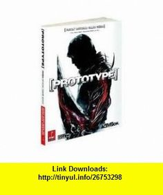 Prototype Publisher Prima Games David Hodgson ,   ,  , ASIN: B004W5LAAS , tutorials , pdf , ebook , torrent , downloads , rapidshare , filesonic , hotfile , megaupload , fileserve