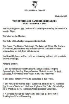 """Following a formal press release from Kensington Palace (below), the birth was then officially announced on an easel outside Buckingham Palace - as per royal tradition - and stated, """"Her Royal Highness and her child are both doing well."""" The Duchess will now remain in the hospital overnight"""