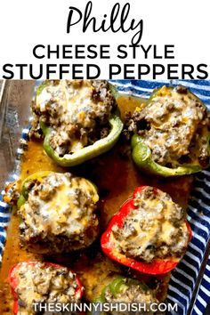 Philly Cheese Style Stuffed Peppers - The Skinnyish Dish