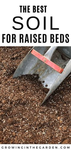 Wondering what the best soil for raised bed vegetable gardening is? You've come to the right place, a successful raised bed garden starts with the soil. Best Soil for Raised Bed Vegetable Gardening Backyard Vegetable Gardens, Veg Garden, Vegetable Garden Design, Garden Care, Lawn And Garden, Vegetables Garden, Easy Garden, Veggies, Soil For Raised Beds