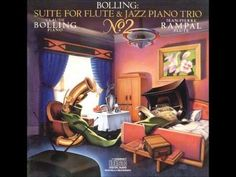 Bolling Suite for Flute & Jazz Piano Trio (Jean-Pierre Rampal & Claude Bolling). - YouTube