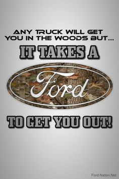 This is so true!!! My dad and brothers drove Ford into the mountains and they\'d be pulling others out all the time!!