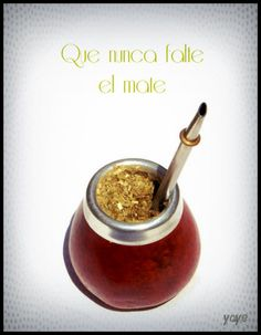 Que nunca falte el mate Yerba Mate, Tea, Food, Good Morning Quotes, Good Morning Greetings, Daisy Cakes, Essen, Meals, Yemek