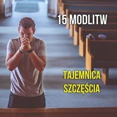 "15 modlitw. ""Tajemnica szczęścia"" Men Over 40, Om Mani Padme Hum, Music Humor, Typography Quotes, Self Development, Good To Know, Christianity, Nostalgia, Prayers"