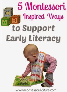 5 Montessori Inspired Ways to Support Early Literacy | Montessori Nature Blog