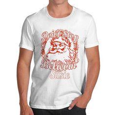 Don't Stop Believ...  http://twistedenvy.com/products/dont-stop-believing-santa-personalised-mens-t-shirt?utm_campaign=social_autopilot&utm_source=pin&utm_medium=pin   Shop for Amazing Art  Show your Creative side.  #Twistedenvy