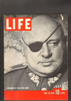 Life Magazine May 30 1938 Commander of the Czech Army General Jan Syrovy Army History, Life Pictures, Life Magazine, Photojournalism, May, United Kingdom, Hero, American, Cover