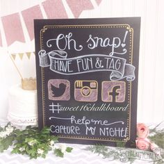 Oh Snap! hashtag your day, hand lettered sweet 16 chalkboard, wedding…