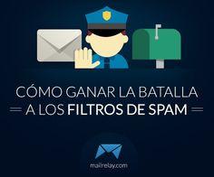 Cómo ganar la batalla a los filtros de spam