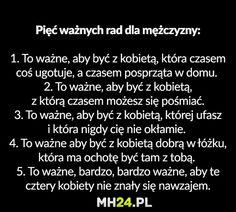 Pięć ważnych rad dla mężczyzny Polish Memes, Text Memes, Funny Memes, Jokes, Smile Everyday, Keep Smiling, I Laughed, Einstein, Best Quotes