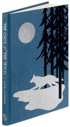 The Call of the Wild  Jack London  http://www.foliosociety.com/book/CTW/call-of-the-wild