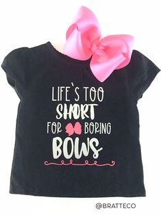 Lifes too short Tshirt Shirt and Hair Bow set Hair Bows- Toddler Girl Tee BratteCo Bow T Shirt Shirts for Little Girls Toddler Girl Outfits Bow Bows BratteCo girl Girls hair Lifes set shirt Shirts Short Tee Toddler TShirt Toddler Bows, Toddler Girl Outfits, Kids Outfits, Toddler T Shirts, Bow Shirts, Vinyl Shirts, Cute Shirts, Girls Tees, Shirts For Girls
