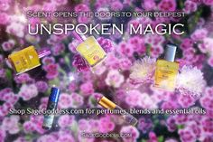 Sage Goddess Has the Best pefumes and magical oils! Click to learn more