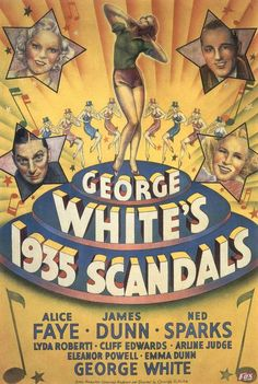 High Resolution / HD Movie Poster Image for George White's 1935 Scandals Old Movies, Vintage Movies, Eleanor Powell, Image Internet, Alice Faye, Movie Magazine, Internet Movies, Hooray For Hollywood, Romance Movies