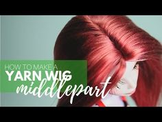 How to Make a Yarn Wig for your Dolls: Middlepart - YouTube