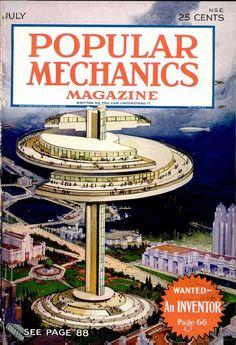 Cover of Popular Mechanics july 1930 Popular Magazine, Cool Magazine, Magazine Art, Magazine Covers, Sci Fi Environment, World Of Tomorrow, Classic Sci Fi, Sci Fi Books, Popular Mechanics