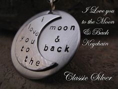 I Love you to the Moon and Back Stainless Steel by classicsilver, $24.00