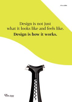 Design is not just what it looks like and feels like. Design is how it works #design #webdesign #UX #poster #chilid #values #designagency