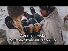 Abraham Hicks - Your next lover will show up! - YouTube
