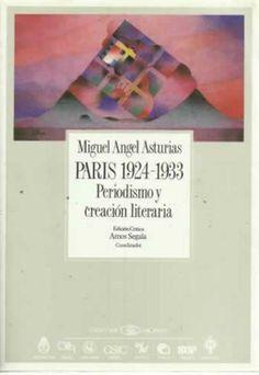 """París 1924-1933 periodismo y creación literaria"" / edición crítica, Amos Segala. [Madrid] : CSIC, 1988. http://kmelot.biblioteca.udc.es/record=b1023123~S10*gag"
