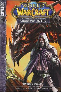 Warcraft: Dragons of Outland  Volume 2 (Warcraft: Shadow Wing)