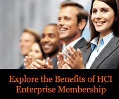Explore the Benefits of HCI Enterprise Membership
