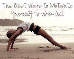 The Best Ways to Motivate Yourself to Work Out! #workout #inspiration #body #beauty