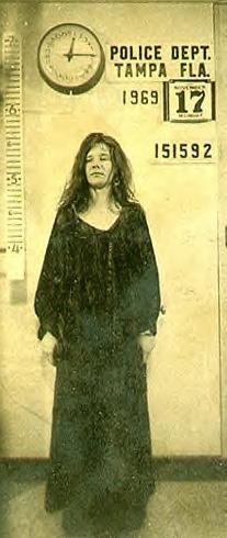 Janis Joplin's arrest photo, Tampa 1969.
