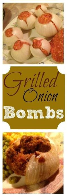 Grilled Onion Bombs minus the meat