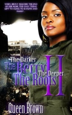 The Darker The Berry The Deeper The Roots 2