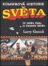 Komiksová historie světa I. - Larry Gonick | Kosmas.cz - internetové knihkupectví