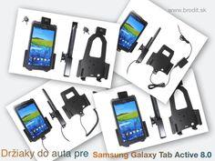 Nové držiaky do auta pre odolný business tablet Samsung Galaxy Tab Active 8.0. Pasívny držiak Brodit pre pevnú montáž v aute, držiaky s uzamykaním na kľuč, s pružinovým uzamykaním, aktívny s CL nabíjačkou alebo s Molex konektorom.