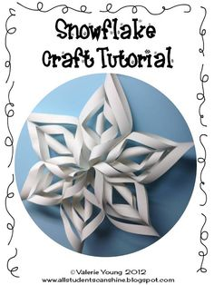 Do it yourself snowflakes!  All Students Can Shine: Snowflake Craft Tutorial