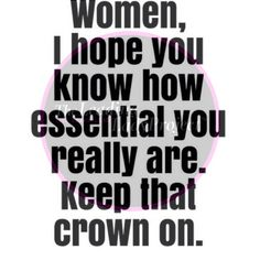 Know your worth    #Crowned #DaughterOfAKing #Essential #Noteworthy #Queens #LeadingLadies #TheLeadingLadyProject