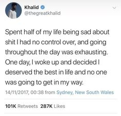 I love khalid Real Talk Quotes, Fact Quotes, Mood Quotes, Cute Quotes, Positive Quotes, Quotes To Live By, Pointless Quotes, Tweet Quotes, Twitter Quotes