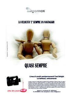 Pubblicità Unghie e Bellezza 08/2011. LA VELOCITÀ E' SEMPRE UN VANTAGGIO. QUASI SEMPRE...