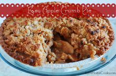 Easy Apple Crumb Pie - Sliced apples, sugar, spices and an easy crumb topping come together for an amazing fall dessert!