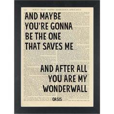 Oasis lyrics My Wonderwall Dictionary Art Print Song Lyrics Art, Lyric Art, Lyric Quotes, Oasis Quotes, Oasis Lyrics, Wonderwall Oasis, Architects Quotes, Oasis Band, King Quotes