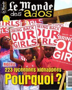 Ce numéro revient sur le terrible drame qu'est le kidnapping de 223 lycéennes au Nigéria. Aussi un article spécial sur le gaz de schiste. Dossier spécial sur l' Union Européenne.