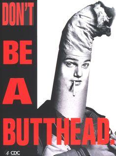 Don't be a butt-head