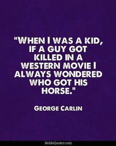 Yet another great quote from George!