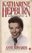 Katharine Hepburn: A Biography by Anne Edwards