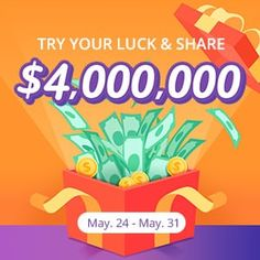 Click the button to share $4,000,000. A random amount from $0 to $500, receive an equivalent sitewide coupon with no minimum use limitation. Available from May 24 to May 31, try your luck now!