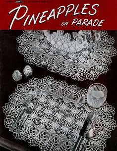 Pineapples on Parade | Clark's O.N.T. J Coats Book No. 241  - more vintage  patterns.