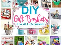 Do it Yourself Gift Baskets Ideas for All Occasions - Perfect for Christmas - Birthdays - Thank You Gifts - Housewarming - Baby Showers or anytime