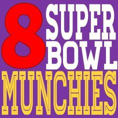 Super Bowl Munchies | 8 Great Football games snacks