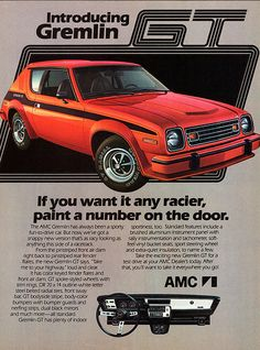 1978 AMC Gremlin GT- Why can't they make new versions of classic icons like this.... and the Pacer.... and other small cars that make everyone happy?